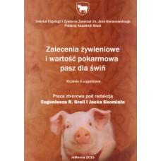 Zalecenia żywieniowe i wartość pokarmowa pasz dla świń