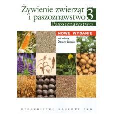 Żywienie zwierząt i paszoznawstwo, tom III - Paszoznawstwo